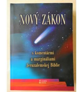 NOVÝ ZÁKON S KOMENTÁRMI A MARGINÁLIAMI jERUZALEMSKEJ BIBLIE