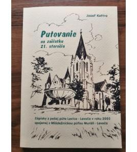 PUTOVANIE NA ZAČIATKU 21. STOROČIA - Jozef Kottra