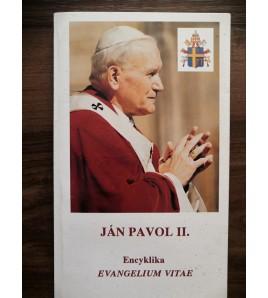 ENCYKLIKA EVANGELIUM VITAE - Ján Pavol II.