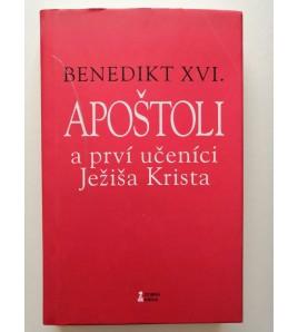 APOŠTOLI - Benedikt XVI.