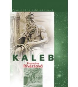 KALEB - Francine Riversová