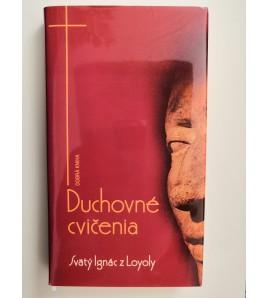 DUCHOVNÉ CVIČENIA - Svätý Ignác z Loyoly