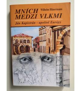 MNÍCH MEDZI VLKMI - Wilhelm Hünermann