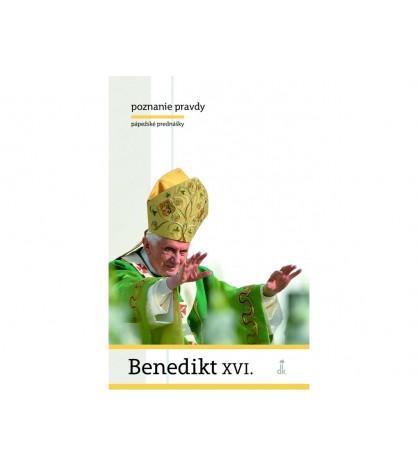 POZNANIE PRAVDY - Benedikt XVI.
