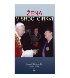 ŽENA V SRDCI CIRKVI - Leopold Slaninka SJ