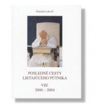 POSLEDNÉ CESTY LIETAJÚCEHO PÚTNIKA - Šebastián Labo SJ