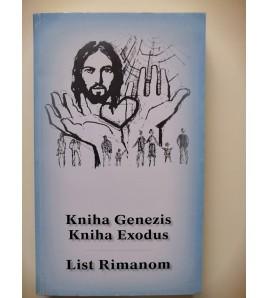 KNIHA GENEZIS, KNIHA EXODUS, LIST RIMANOM