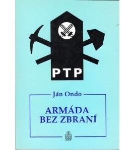 ARMÁDA BEZ ZBRANÍ - Ján Ondo