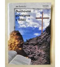 DUCHOVNÉ POVOLANIE V BIBLII - Ján Ďurica SJ