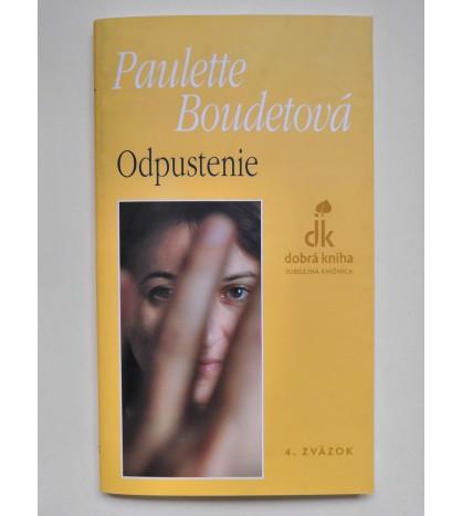 ODPUSTENIE - Paulette Boudetová