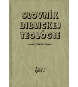 SLOVNÍK BIBLICKEJ TEOLÓGIE - Xavier Léon-Dufoura