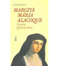 MARGITA MÁRIA ALACOQUE - Josip Antolović