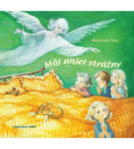 MÔJ ANJEL STRÁŽNY - Malgorzata Pabis