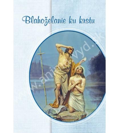 BLAHOŽELANIE KU KRSTU S TEXTOM