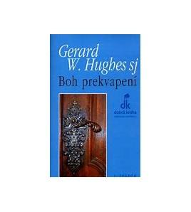 BOH PREKVAPENÍ - Gerard W. Hughes SJ