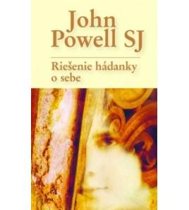 RIEŠENIE HÁDANKY O SEBE - John Powell SJ