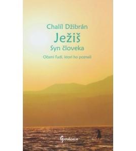 JEŽIŠ SYN ČLOVEKA - Chalíl Džibrán