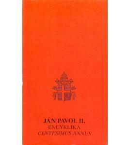 ENCYKLIKA CENTESIMUS ANNUS - Ján Pavol II.