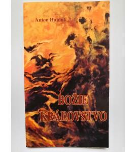 BOŽIE KRÁĽOVSTVO - Anton Hajduk