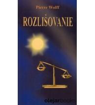 ROZLIŠOVANIE - Pierre Wolf