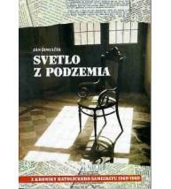 SVETLO Z PODZEMIA - Ján Šimulčík